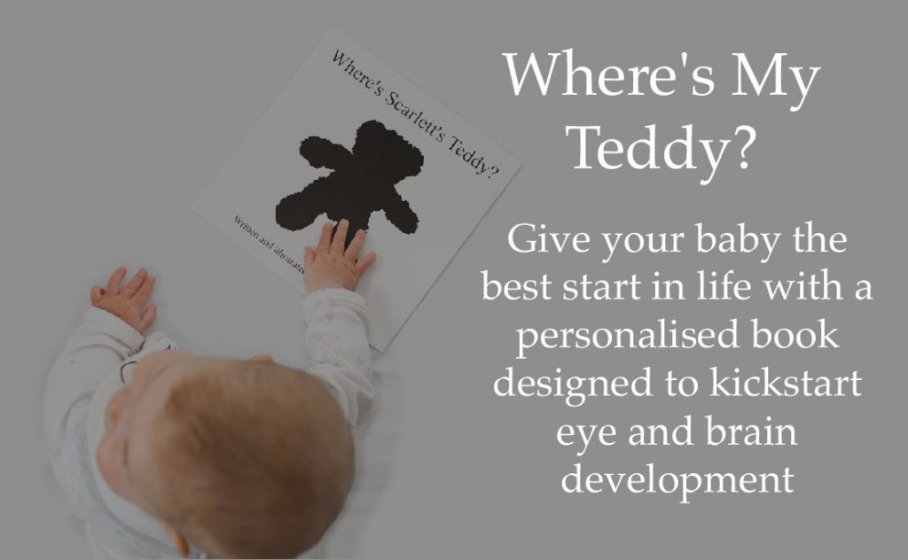 A picture of a baby engaging with their very own personalised copy of 'Where's My Teddy?' with text overlaid explaining that the book will: Give Your little one the best start in life with a personalised book designed to kickstart your baby's eye development